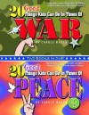 20 Good Things Kids Can Do in Times of War / 20 Good Things Kids Can Do in Ti - Carole Marsh