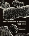 Black Defenders of America, 1775-1973 - Robert Ewell Greene
