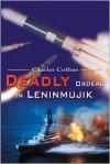 Deadly Ordeal in Leninmujik - Charles Collins