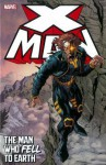 X-Man: The Man Who Fell to Earth - Jeph Loeb, John Ostrander, Warren Ellis, John Rozum, Jan Duursema, Carlos Pacheco, Ian Churchill, Phil Hester