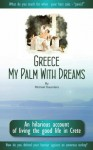 Greece my palm with dreams - Michael Saunders