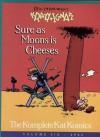 Geo. Herriman's Krazy and Ignatz: Sure As Moons Is Cheeses - George Herriman