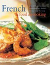 French Food and Cooking - Carole Clements, Elizabeth Wolf-Cohen