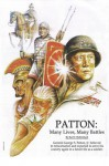 Patton: Many Lives, Many Battles: General Patton and Reincarnation - Karl F. Hollenbach