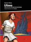 Ulises / Ulysses: El Canto De Las Sirenas / the Song of the Sirens - Sebastien Ferran, Homer