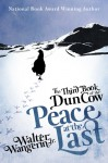 The Third Book of the Dun Cow: Peace at the Last - Walter Wangerin Jr.