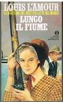 Lungo il fiume - Louis L'Amour, Lydia Lax