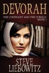 Devorah: The Covenant and the Scrolls Book 1 - Steve Liebowitz