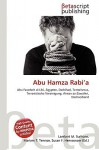 Abu Hamza Rabi'a - Lambert M. Surhone, VDM Publishing, Susan F. Marseken