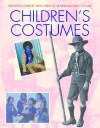Children's Costumes (Twentieth Century Developments In Fashion And Costume) - Carol Harris, Mike Brown