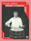Drum Solos: Level I Solo Book - Alfred A. Knopf Publishing Company, Warner Brothers Publications