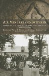 All Men Free and Brethren: Essays on the History of African American Freemasonry - Peter P. Hinks, Stephen Kantrowitz, Leslie A Lewis