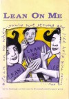 Lean On Me - Tor Roxburgh, Lean On Me sexual assault support group