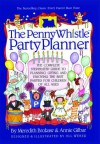 Penny Whistle Party Planner - Meredith Brokaw, Annie Gilbar