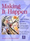Making It Happen : Interaction in the Second Language Classroom : From Theory to Practice (2nd Edition) - Patricia A. Richard-Amato