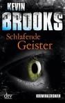 Schlafende Geister - Kevin Brooks, Uwe-Michael Gutzschhahn