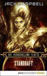 Die verschollene Flotte: Standhaft: Roman (German Edition) - Jack Campbell, Thomas Schichtel