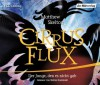 Cirrus Flux: Der Junge, den es nicht gab - Matthew Skelton, Stefan Kaminski