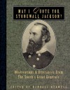 May I Quote You, Stonewall Jackson?: Observations and Utterances of the South's Great Generals - Randall J. Bedwell