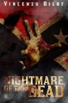 Nightmare Of The Dead - Vincenzo Bilof