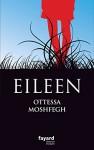 Eileen (Littérature étrangère) (French Edition) - Ottessa Moshfegh, Françoise du Sorbier