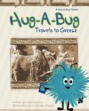 Hug-A-Bug Travels to Greece (Hug-A-Bug Travels series #2) - Anna M. Church, Nicole Taylor