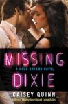 Missing Dixie: A Neon Dreams Novel - Caisey Quinn