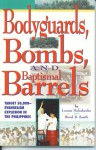Bodyguards, Bombs, and Baptismal Barrels: Target 50,000-Evangelism Explosion in the Philippines - Lonnie Melashenko, David B. Smith