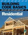 Building Code Basics:Residential, Based on the 2012 International Residential Code® (IRC®) (International Code Council) - International Code Council