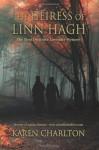 The Heiress of Linn Hagh: The First Detective Lavender Mystery (The Detective Lavender Series) (Volume 1) - Karen Charlton