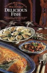 Delicious Fish - Claire Macdonald
