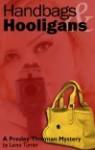 Handbags & Hooligans - Laina Turner