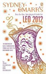 Sydney Omarr's Day-by-Day Astrological Guide for the Year 2012: Leo - Trish MacGregor, Rob MacGregor, Sydney Omarr