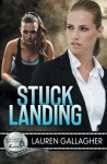 Stuck Landing - Lauren Gallagher
