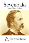 Sevenoaks - Josiah Gilbert Holland, The Perfect Library
