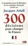 300 Decisions to change France - Jacques Attali