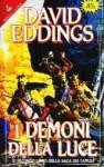 I demoni della luce (La saga dei Tamuli, #2) - David Eddings, Grazia Gatti