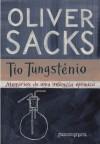 Tio Tungstênio - Oliver Sacks