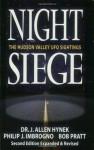 Night Siege: The Hudson Valley UFO Sightings - Dr J. Allen Hynek, Philip J. Imbrogno, Bob Pratt