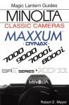 Minolta Classic Cameras: Maxxum 7000, 9000, 7000i, 8000i, Srt Series, Xd11 - Robert Mayer