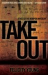 Take Out - Felicity Young
