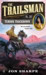 Terror Trackdown (The Trailsman, #382) - Jon Sharpe