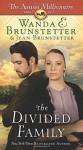 The Divided Family: The Amish Millionaire Part 5 - Wanda E. Brunstetter, Jean Brunstetter