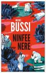 Ninfee nere - Michel Bussi, Alberto Bracci Testasecca