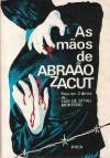 As mãos de Abrãao Zacut - Luís de Sttau Monteiro