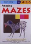 Amazing Mazes (Kumon's Practice Books) - Shinobu Akaishi, Eno Sarris