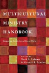 Multicultural Ministry Handbook: Connecting Creatively to a Diverse World - David A. Anderson, Margarita R. Cabellon