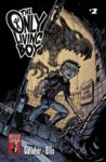 The Only Living Boy #2 - David Gallaher, Steve Ellis