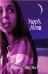 Purple Moon - Tessa Emily Hall