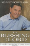 The Blessing of the Lord: Makes Rich and He Adds No Sorrow with It - Kenneth Copeland
